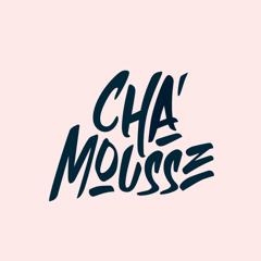 Cha'Mousse